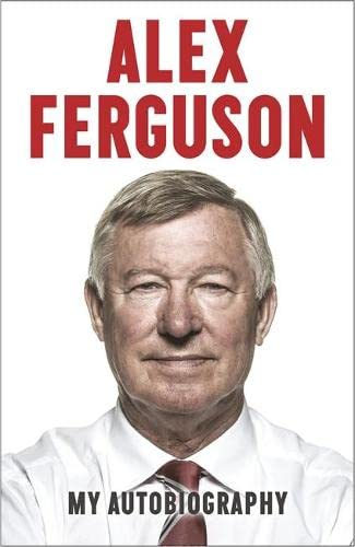 9780340919392: Alex Ferguson: My Autobiography