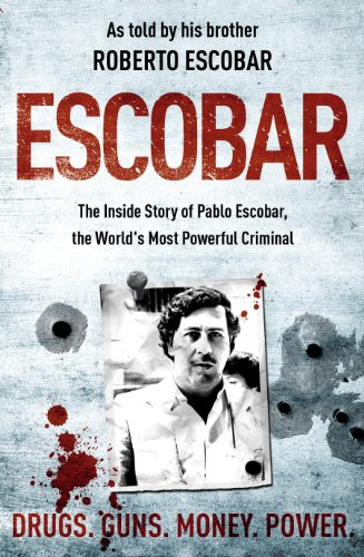 9780340919798: Escobar: The Inside Story of Pablo Escobar, the World's Most Powerful Criminal