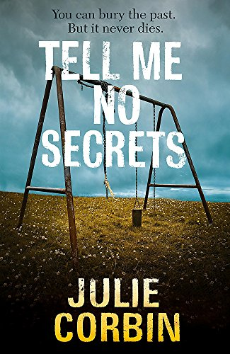 TELL ME NO SECRETS: Corbin, Julie