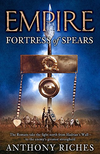 9780340920367: Fortress of Spears (Empire)