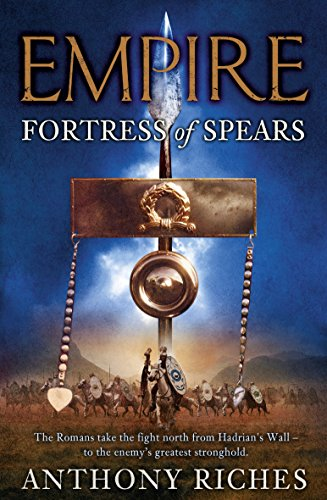 9780340920374: Fortress of Spears (Empire)