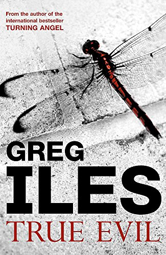 True Evil (0340920548) by Iles, Greg