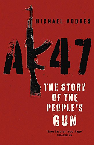 9780340921067: AK47: The Story of the People's Gun