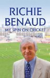 9780340921203: My Spin on Cricket