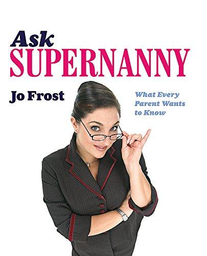 Ask Supernanny: Jo Frost