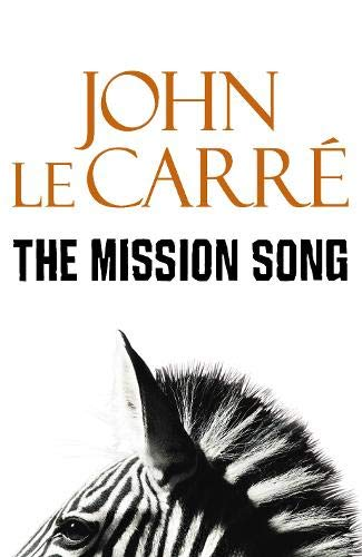 The Mission Song: Le Carr�, John