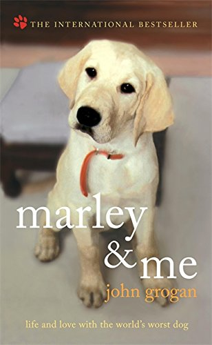 9780340922095: Marley and Me: Life and Love with the World's Worst Dog