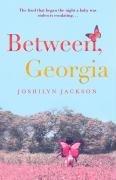 9780340922613: Between, Georgia.