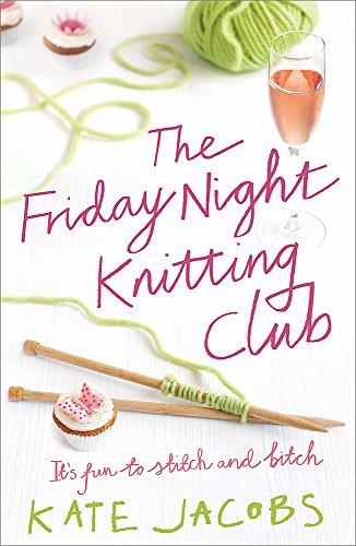 9780340922941: The Friday Night Knitting Club