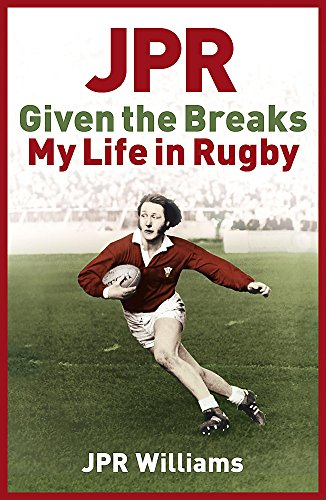 9780340923085: JPR: Given the Breaks - My Life in Rugby
