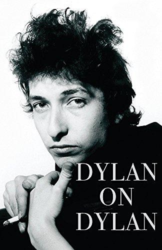 Dylan on Dylan: Dylan, Bob; Cott, Jonathan - FIRST PRINTING