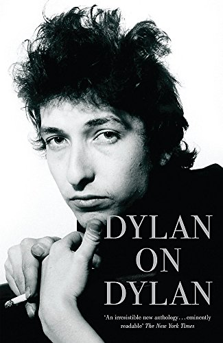 9780340923146: Dylan on Dylan
