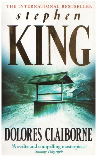 Dolores Claiborne - Stephen King: King, Stephen