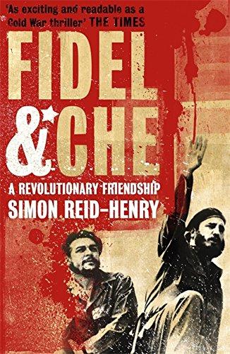 Fidel & Che: Reid-Henry, Simon