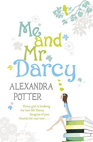 9780340923740: Me and Mr Darcy