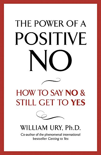 9780340923795: The Power of a Positive No
