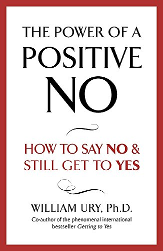 9780340923801: The Power of a Positive No