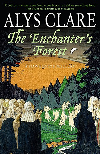 9780340923856: The Enchanter's Forest (Hawkenlye Mysteries)