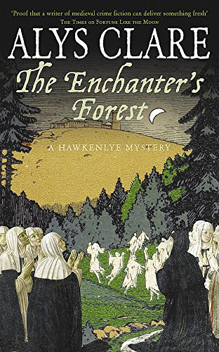 9780340923863: The Enchanter's Forest (Hawkenlye Mysteries)