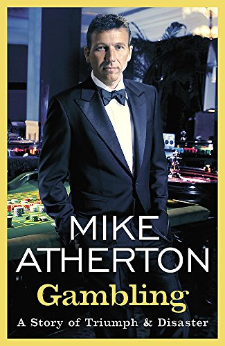 Gambling: Atherton, Mike