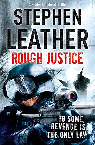 9780340924952: Rough Justice (The Spider Shepherd Thrillers)