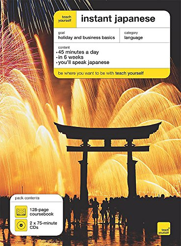 9780340925300: Teach Yourself Instant Japanese Book/CD Pack (Teach Yourself Instant Courses)
