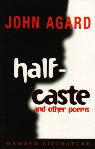 9780340925850: Half-caste and Other Poems