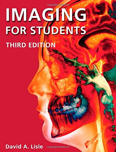 9780340925911: Imaging for Students, Third Edition