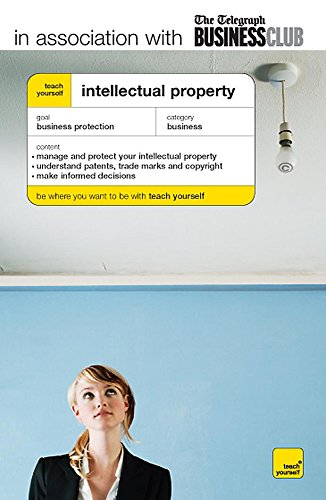 """Teach Yourself Intellectual Property (The """"Telegraph"""" Business: Rees, Miles; Smith-Higgins,"""