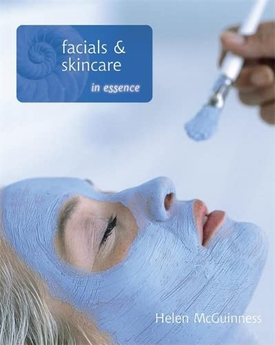 9780340926932: Facials and Skincare in Essence