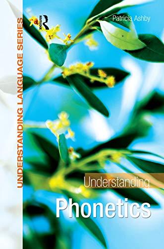9780340928271: Understanding Phonetics (Understanding Language)
