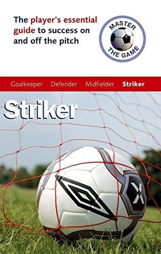 9780340928387: Master the Game: Soccer Striker