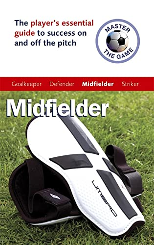 9780340928417: Master the Game: Soccer Midfielder