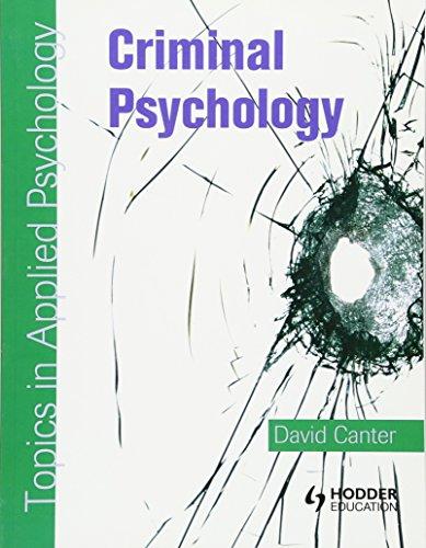 9780340928929: Criminal Psychology: Topics in Applied Psychology