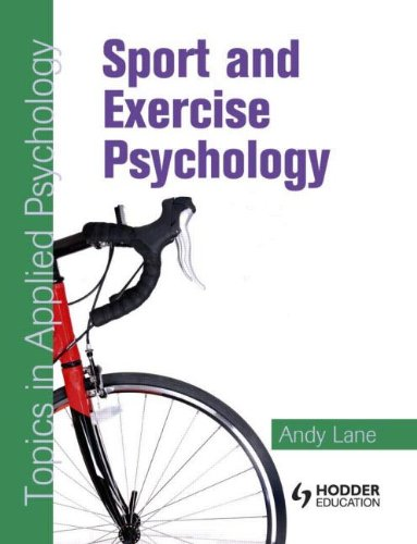 Sport and Exercise Psychology: Topics in Applied Psychology (0340928948) by Lane, Andy
