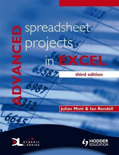 9780340929247: Advanced Spreadsheet Projects in Excel 3rd Edition