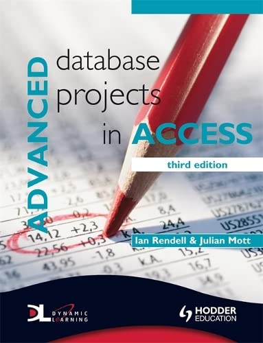 9780340929254: Advanced Database Projects in Access
