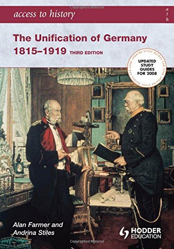 9780340929292: The Unification of Germany 1815-1919 (Access to History)