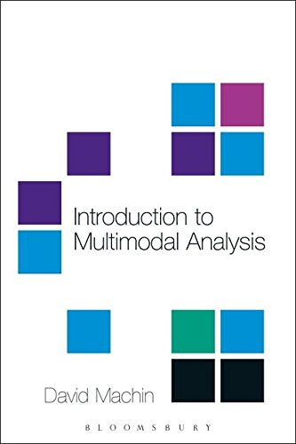 Introduction to Multimodal Analysis (A Hodder Arnold Publication): David Machin