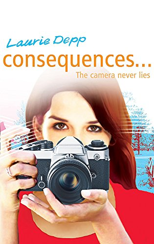 9780340930403: Consequences: The Camera Never Lies