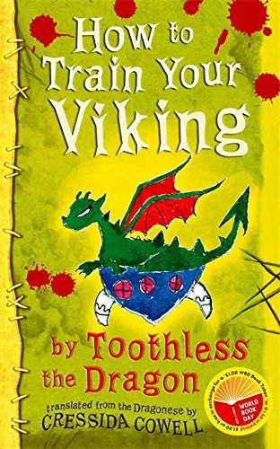 9780340930649: How to Train Your Viking, by Toothless: Translated from the Dragonese by Cressida Cowell - World Book Day Stock Pack