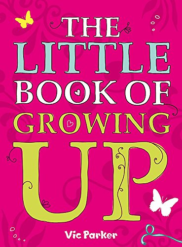 9780340930991: Little Book Of: Little Book of Growing Up