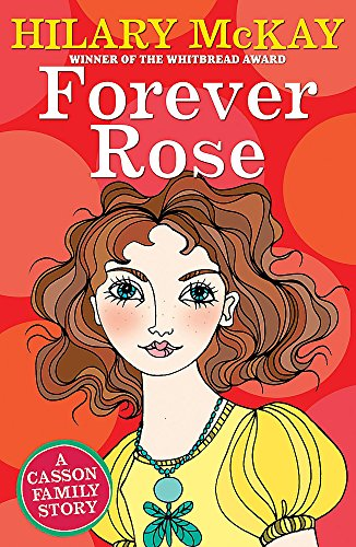 9780340931073: Casson Family: Forever Rose