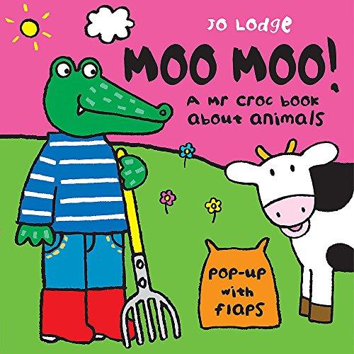 9780340931127: Mr Croc: Moo Moo