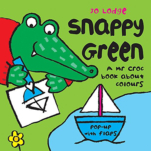 9780340931141: Snappy Green (Mr Croc)