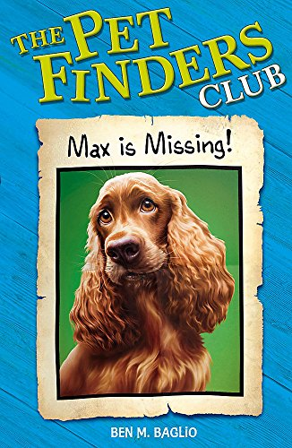 9780340931318: Max Is Missing ( Pet Finder's Club Ser.)