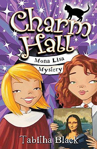 9780340931431: Mona Lisa Mystery (Charm Hall)