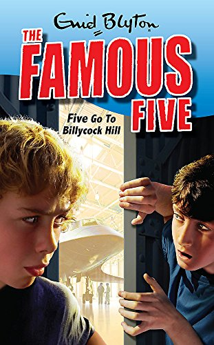 9780340931745: Famous Five: 16: Five Go To Billycock Hill