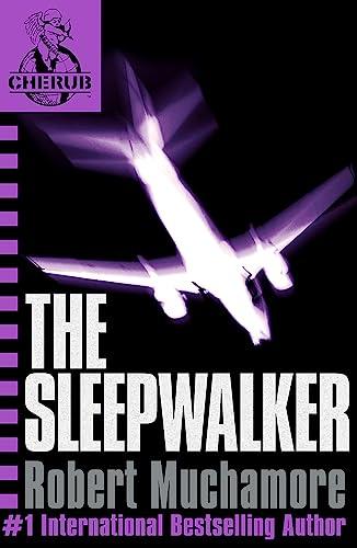 9780340931837: The Sleepwalker (CHERUB #9)