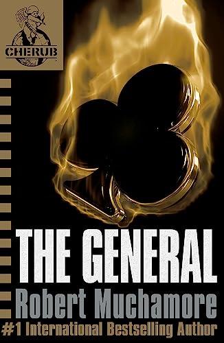 9780340931844: CHERUB: The General